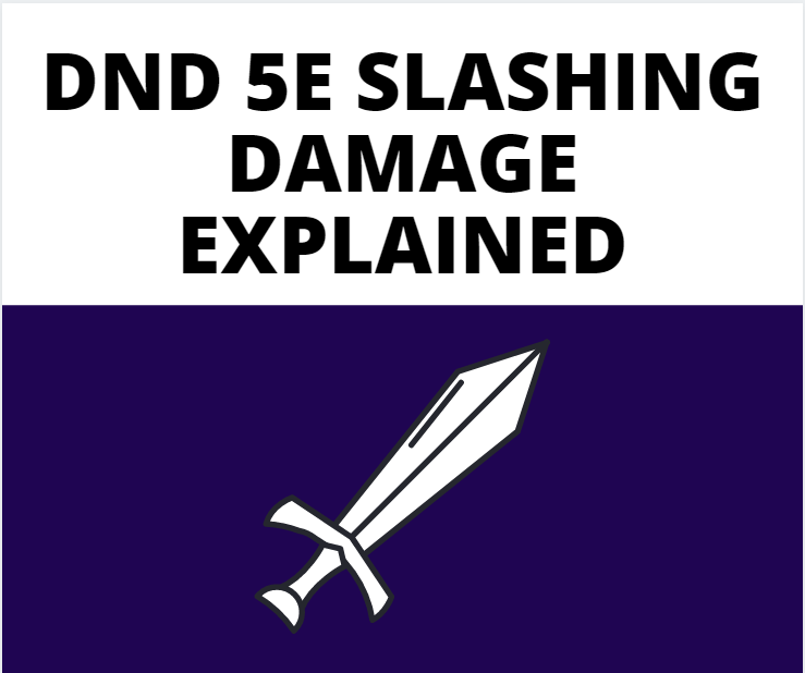 dnd 5e slashing damage