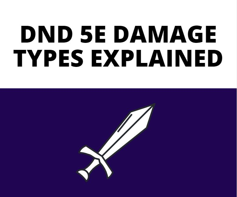 dnd 5e damage types explained