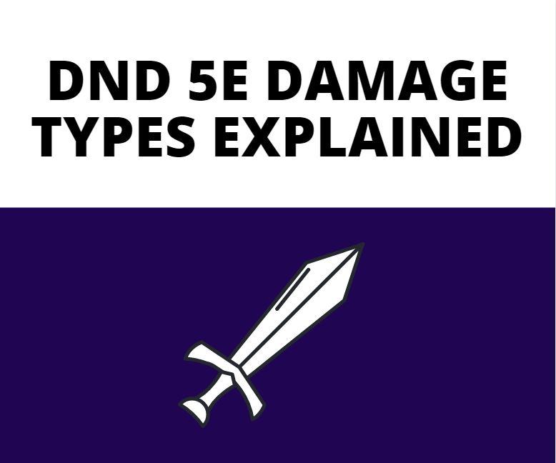 dnd 5e damage types explained
