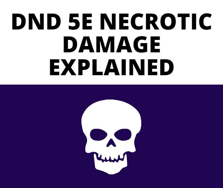 dnd 5e necrotic damage