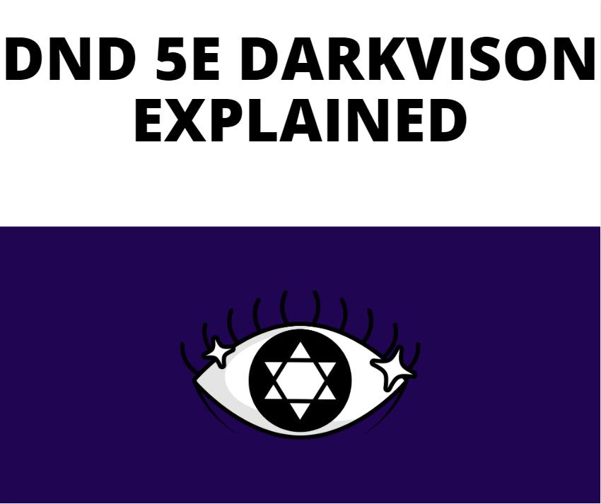 Darkvision-Explained