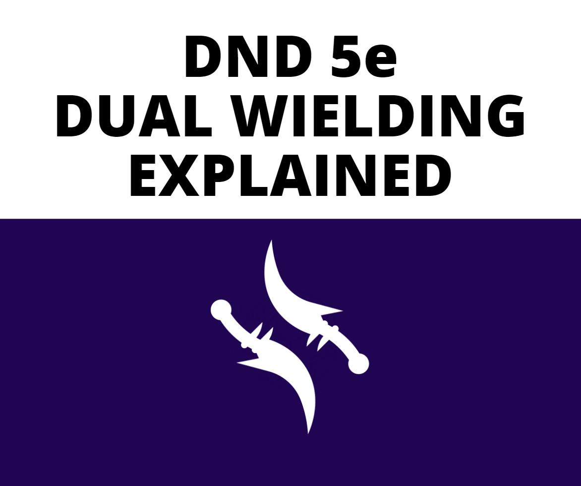DUAL-WIELDING-EXPLAINED
