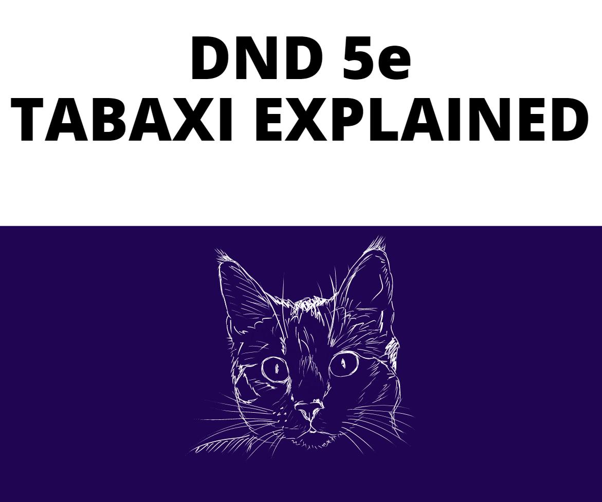 TABAXI-EXPLAINED
