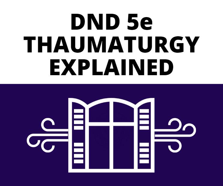 THAUMATURGY-EXPLAINED