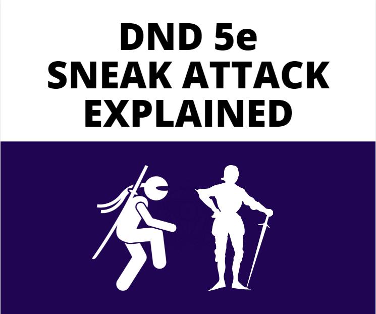 SNEAK-ATTACK-EXPLAINED
