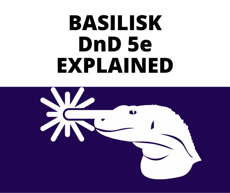 BASILISK-DND